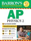 AP Physics 2 with Online Tests (Barron's Test Prep) Cover Image