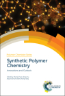 Synthetic Polymer Chemistry: Innovations and Outlook Cover Image