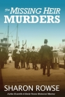 The Missing Heir Murders: A John Granville and Emily Turner Historical Mystery Cover Image