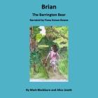 Brian the Barrington Bear Lib/E Cover Image