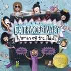 Extraordinary Women of the Bible: As Seen on BBC Songs of Praise Cover Image