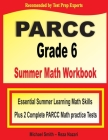 PARCC Grade 6 Summer Math Workbook: Essential Summer Learning Math Skills plus Two Complete PARCC Math Practice Tests Cover Image