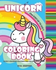 Unicorn Coloring Book: For Kids Up to Age 8, Lovely Coloring Patterns for Fun and Relaxation Cover Image
