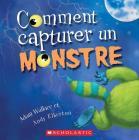 Comment Capturer Un Monstre Cover Image
