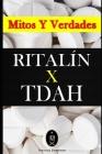 RITALÍN x TDAH - Mitos y Verdades Cover Image