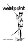 WestPoint: Military Academy and of the Life of the Cadet Cover Image