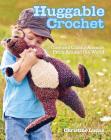 Huggable Crochet Cover Image