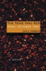 The Seine Was Red: Paris, October 1961 Cover Image
