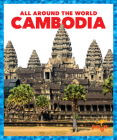 Cambodia (All Around the World) Cover Image