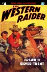 The Western Raider #4: The Law of Silver Trent Cover Image