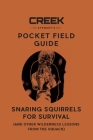 Pocket Field Guide: Snaring Squirrels for Survival Cover Image