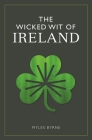 The Wicked Wit of Ireland Cover Image
