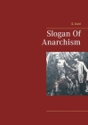 Slogan Of Anarchism Cover Image