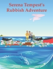 Serena Tempest's Rubbish Adventure Cover Image