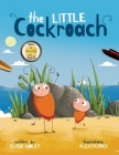 The Little Cockroach: Children's Adventure Series (Book 1) Cover Image
