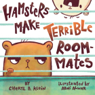 Hamsters Make Terrible Roommates Cover Image