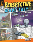 Perspective Made Easy: A Step-By-Step Guide Cover Image