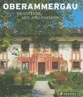 Oberammergau: Art, Tradition, and Passion Cover Image