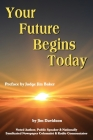 Your Future Begins Today Cover Image