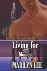 Mature Men 2: Living for the Moment Cover Image