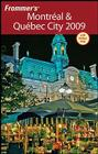 Frommer's Montreal & Quebec City 2009 Cover Image