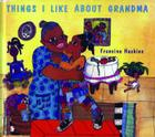 Things I Like about Grandma Cover Image