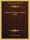 Address Of William H. English (1858) Cover Image