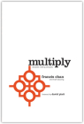 Multiply: Disciples Making Disciples Cover Image