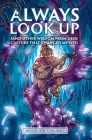 Always Look Up: (and Other Wisdom from Geek Culture that Changed My Life) Cover Image