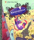 Ratatouille (Disney/Pixar Ratatouille) (Little Golden Book) Cover Image