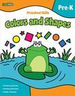Preschool Skills: Colors and Shapes (Flash Kids Preschool Skills) Cover Image