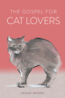 The Gospel for Cat Lovers Cover Image