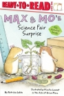 Max & Mo's Science Fair Surprise: Ready-to-Read Level 1 Cover Image
