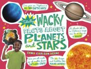 Totally Wacky Facts about Planets and Stars (Mind Benders) Cover Image