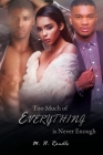 Too Much of Everything is Never Enough Cover Image