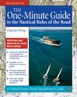 The One-Minute Guide to the Nautical Rules of the Road (United States Power Squadrons Guides) Cover Image