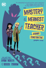 The Mystery of the Meanest Teacher: A Johnny Constantine Graphic Novel Cover Image