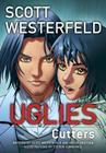 Uglies: Cutters (Graphic Novel) (Uglies Graphic Novels #2) Cover Image