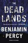The Dead Lands: A Novel Cover Image