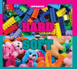Hard and Soft (Opposites) Cover Image