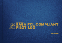 The Standard Easa Fcl-Compliant Pilot Log: Asa-Sp-Easa (Standard Pilot Logbooks) Cover Image