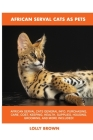 African Serval Cats as Pets Cover Image