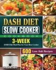 DASH Diet Slow Cooker Cookbook Cover Image
