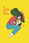 A Mother Is a House Cover Image