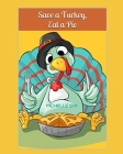 Save a Turkey, Eat a Pie Cover Image