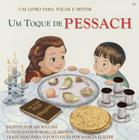 Touch of Passover - Portuguese (Um Toque de Pessach) (Touch and Feel) Cover Image