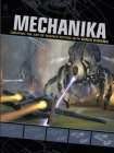 Mechanika: Creating the Art of Science Fiction with Doug Chiang Cover Image