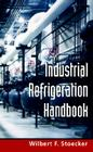Industrial Refrigeration Handbook Cover Image