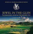 Jewel in the Glen: Gleneagles, Golf & the Ryder Cup Cover Image