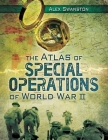 The Atlas of Special Operations of World War II Cover Image